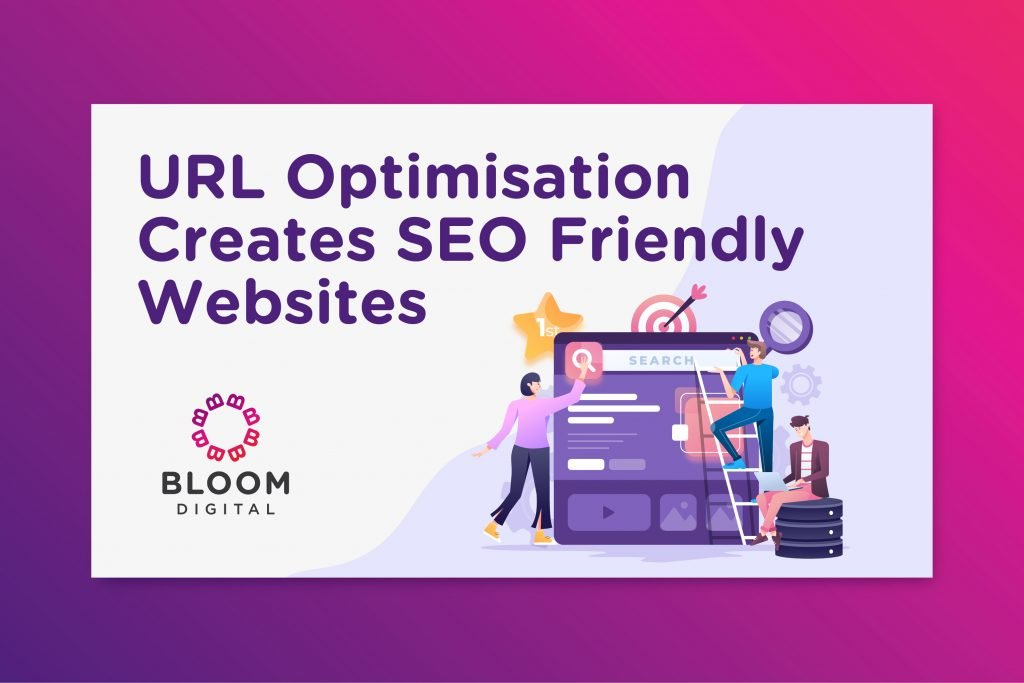 URL optimisation creates SEO friendly websites